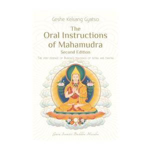 Oral Instructions Of Mahamudra 2d Paperback Front