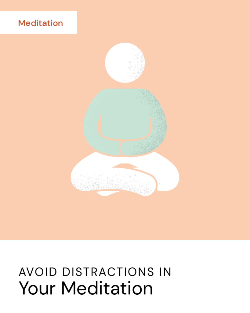 20200515 2avoid Distractions In Your Meditation