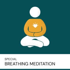 20200723 Special Breathing Meditation