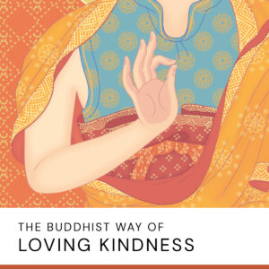 20200723 The Buddhist Way Of Loving Kindness2