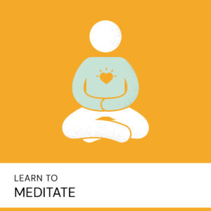 20200723 Learn To Meditate 2