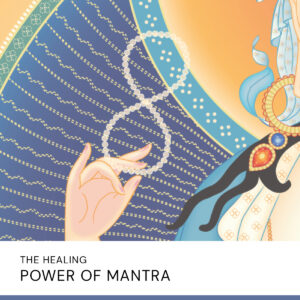 20200902 The Healing Power Of Mantra