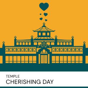 20201010 Temple Cherishing Day