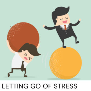 20201010 Letting Go Of Stress