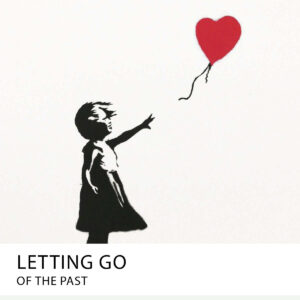 20210901 letting go of the past