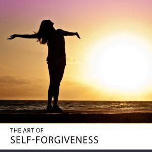 20210901 the art of self forgiveness